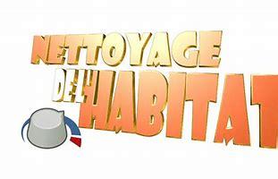 Nettoyage de l habitat